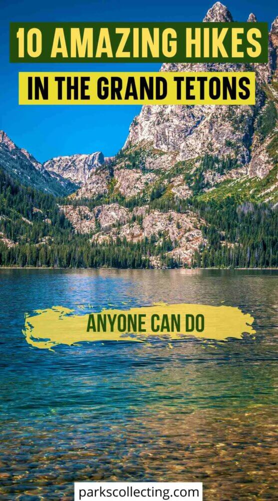 10 Amazing Hikes in Grand Teton National Park Anyone Can Do