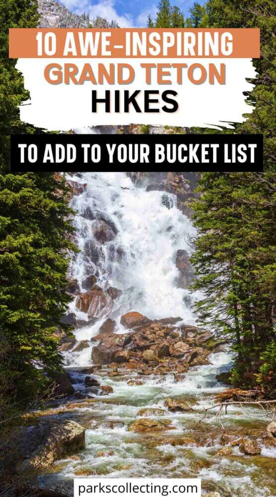 10 Awe Inspiring Hikes to Add to your Grand Teton National Park Bucket List