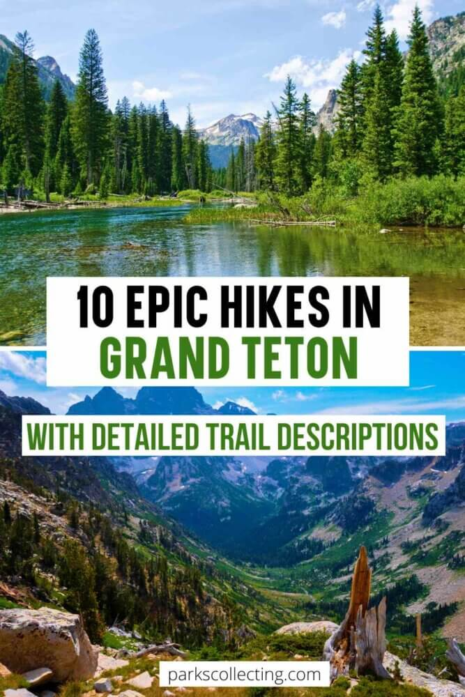 10 Epic Day Hikes in Grand Teton National Park