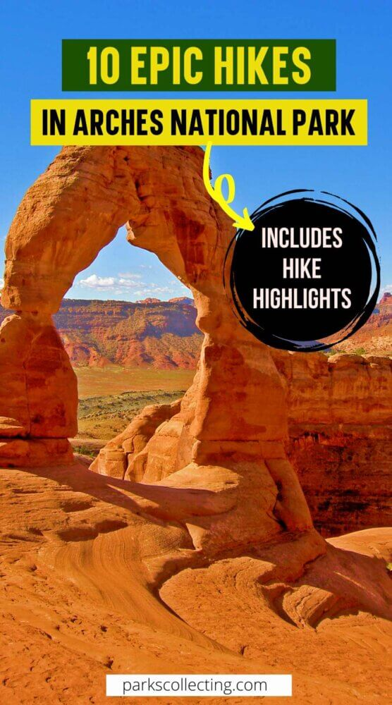 10 Epic Hikes in Arches National Park