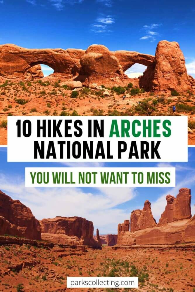 10 Hikes in Arches National Park You Will Not Want to Miss
