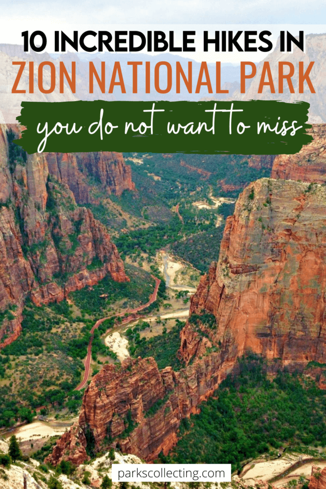 10 incredible hikes in Zion National Park You Do Not Want to Miss