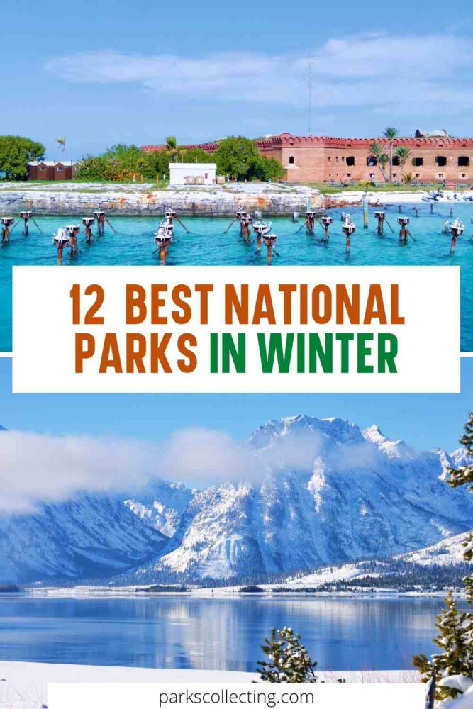 12 Best National Parks in Winter