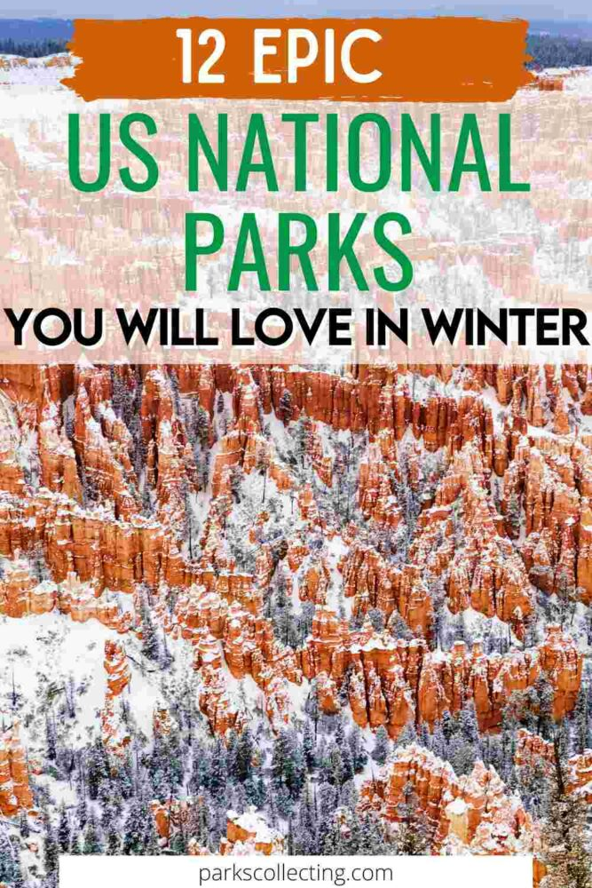12 Epic US National Parks in Winter You Will Love