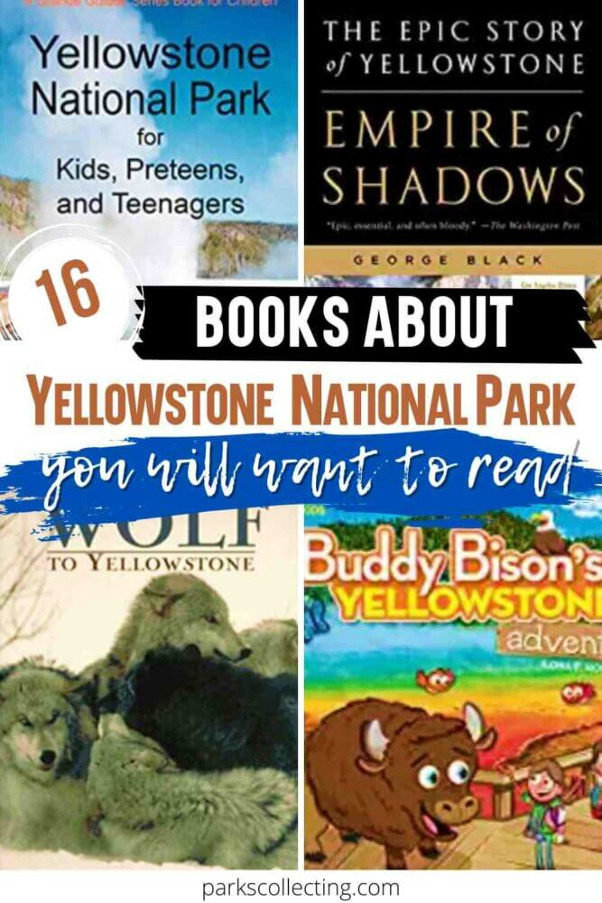 16 Books About Yellowstone You Will Want to Read
