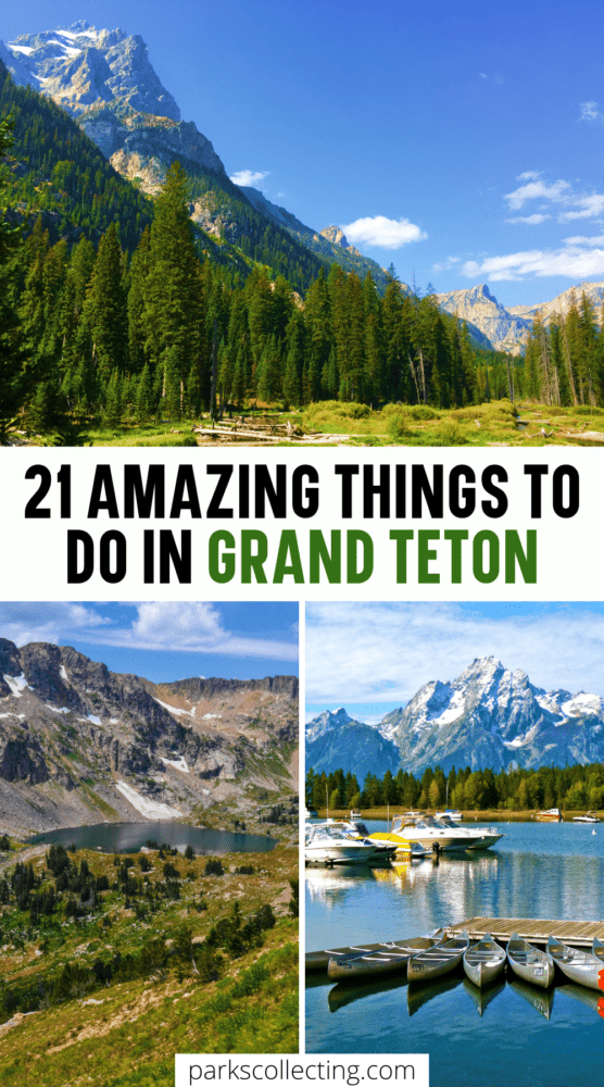 21 amazing things to do in grand teton national park