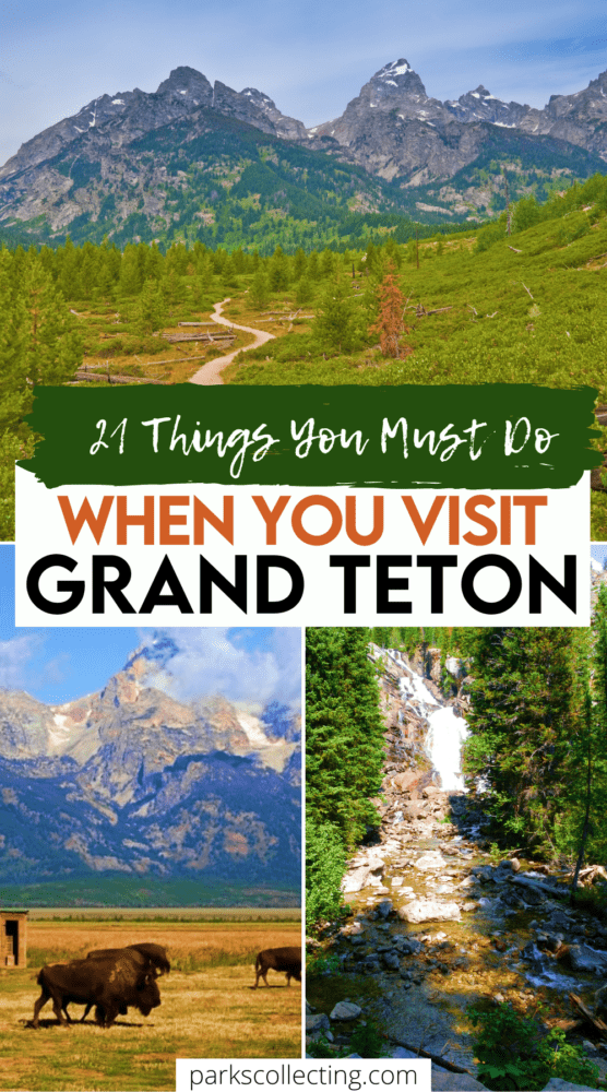 21 things you must do when you visit grand teton national park