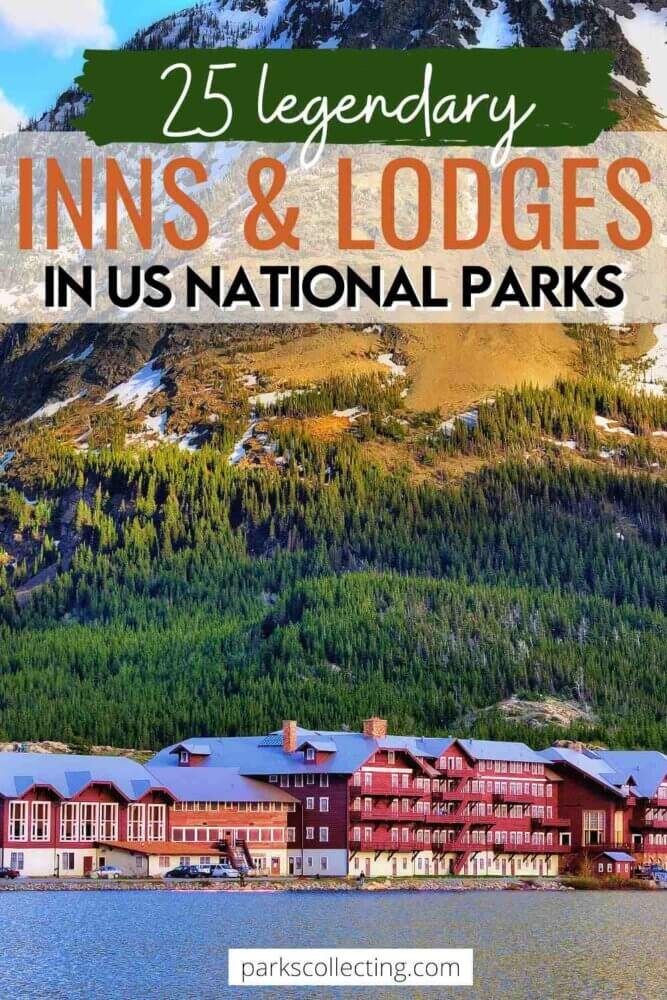 25 Legendary Inns and Lodges in US National Parks