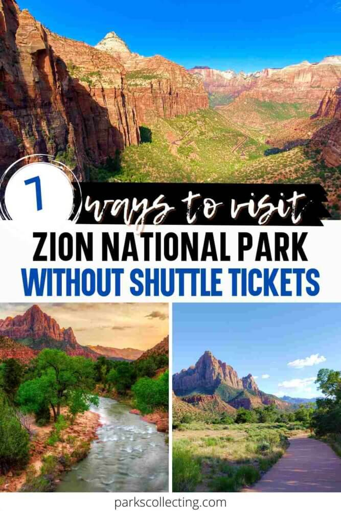 7 Ways to Visit Zion National Park Without Shuttle Tickets