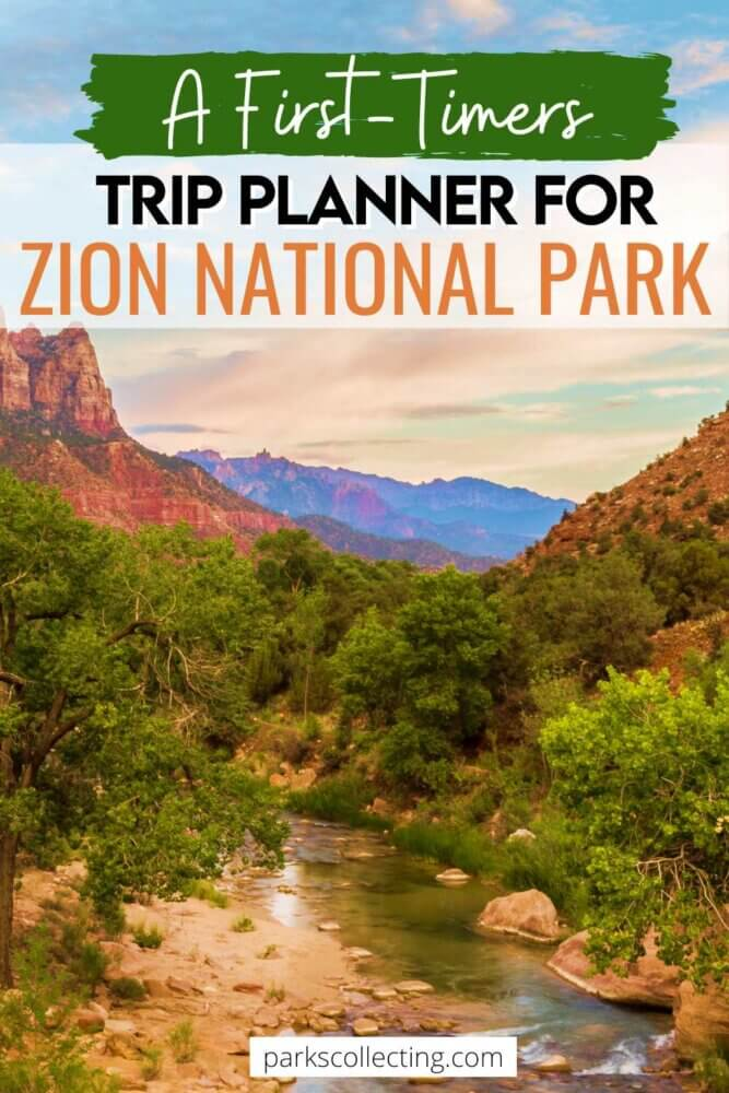 A First-Timers Trip Planner for Zion