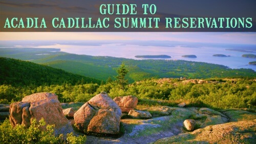 Acadia Cadillac Mountain Reservation