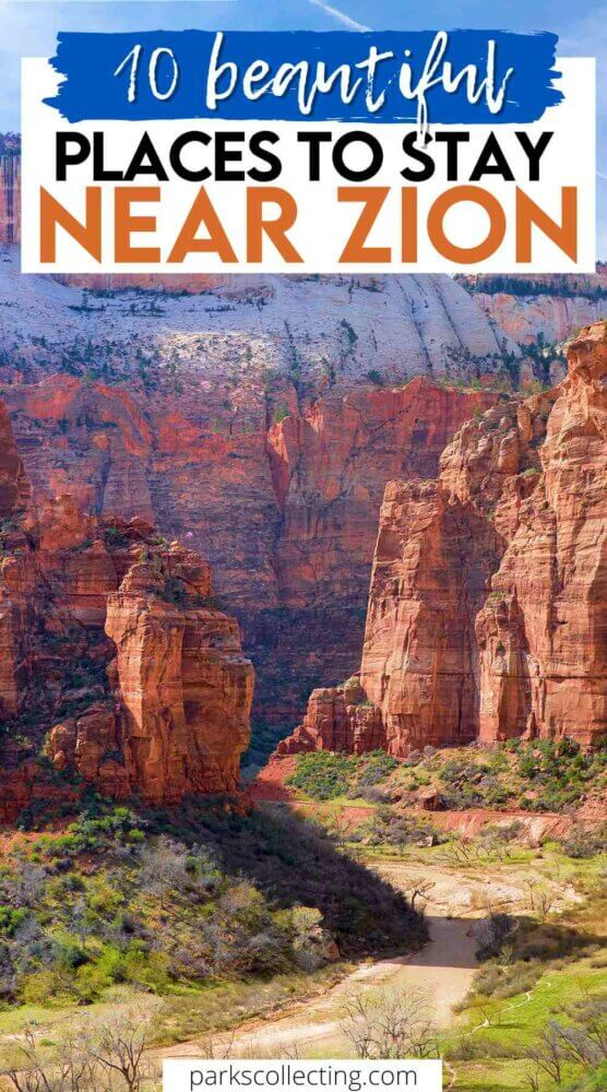Beautiful Places to Stay Near Zion