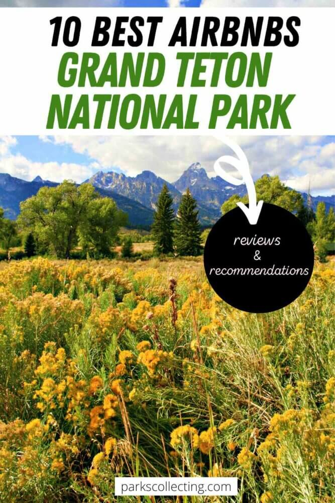 Best Airbnbs Grand Teton National Park