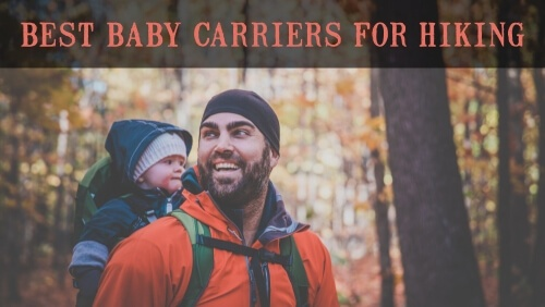 Best Baby Carriers for Hiking