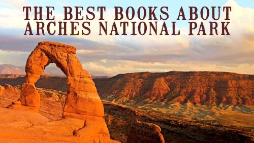 Best Books about Arches National Park