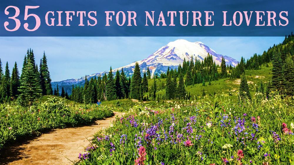 Best Gifts for Nature Lovers