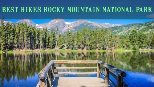 Best Hikes Rocky Mountain National Park