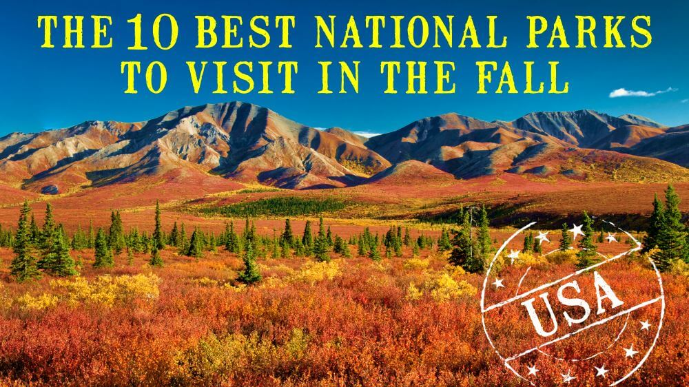 Best national parks in fall