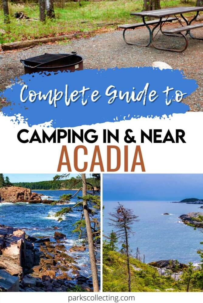 Complete Guide to Camping In and Near Acadia