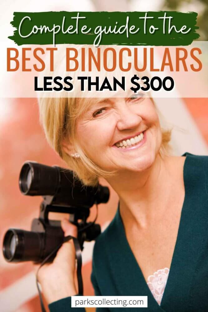 Complete Guide to the Best Binoculars for Less Than $300