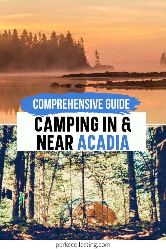 Comprehensive Guide to Camping in and Near Acadia