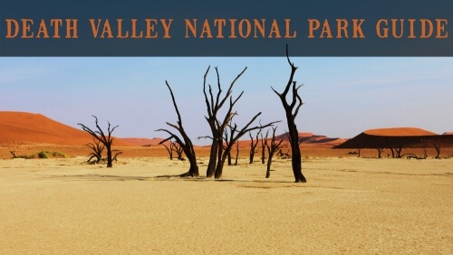 Death Valley National Park Guide