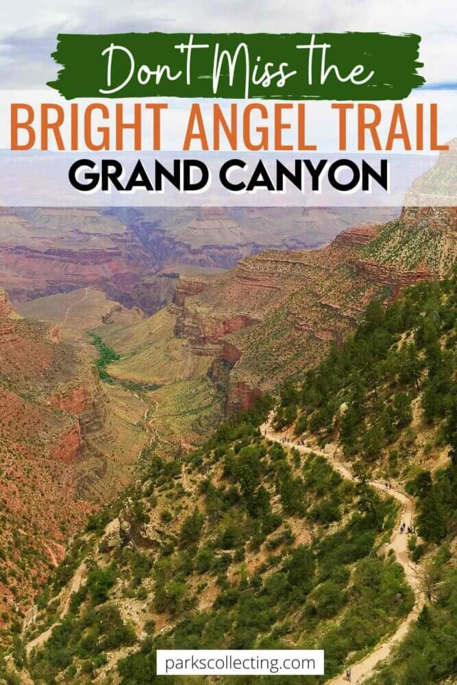 Dont Miss the Bright Angel Trail Grand Canyon