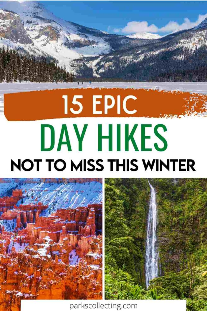 Epic Day Hikes Not to Miss This Winter