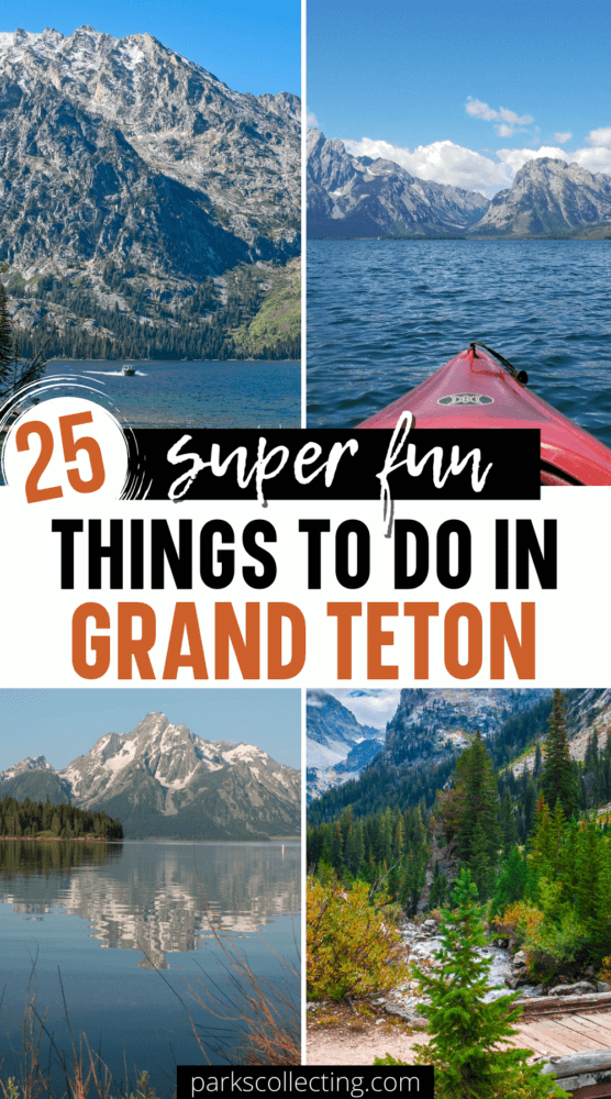 Fun Things To Do in Grand Teton National Park