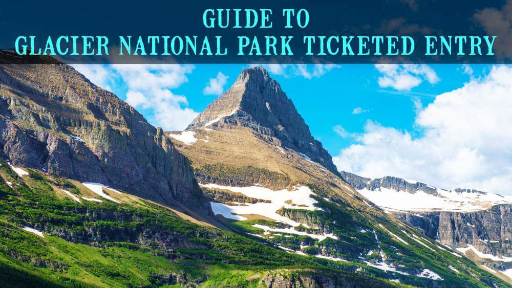Glacier National Park Ticketed Entry
