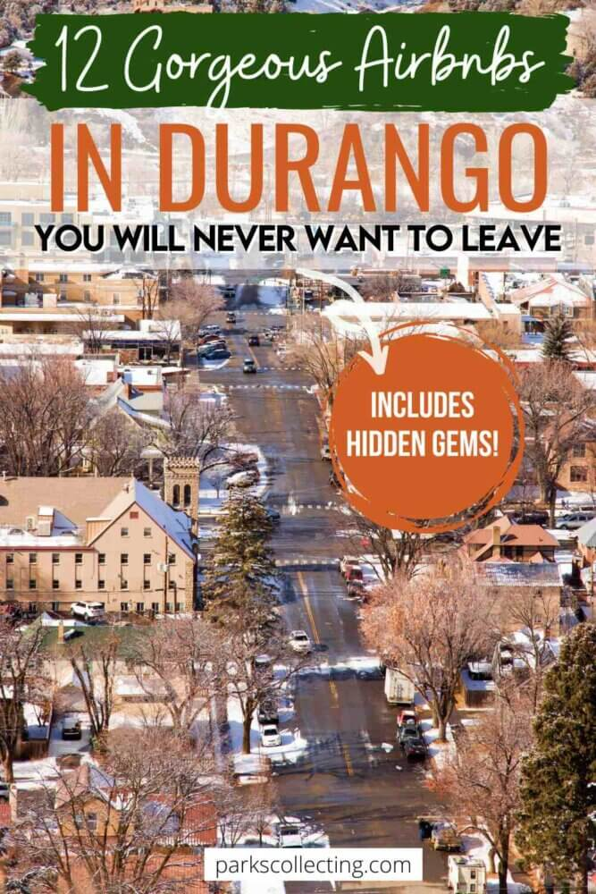 Gorgeous Airbnbs in Durango You Will Never Want to Leave