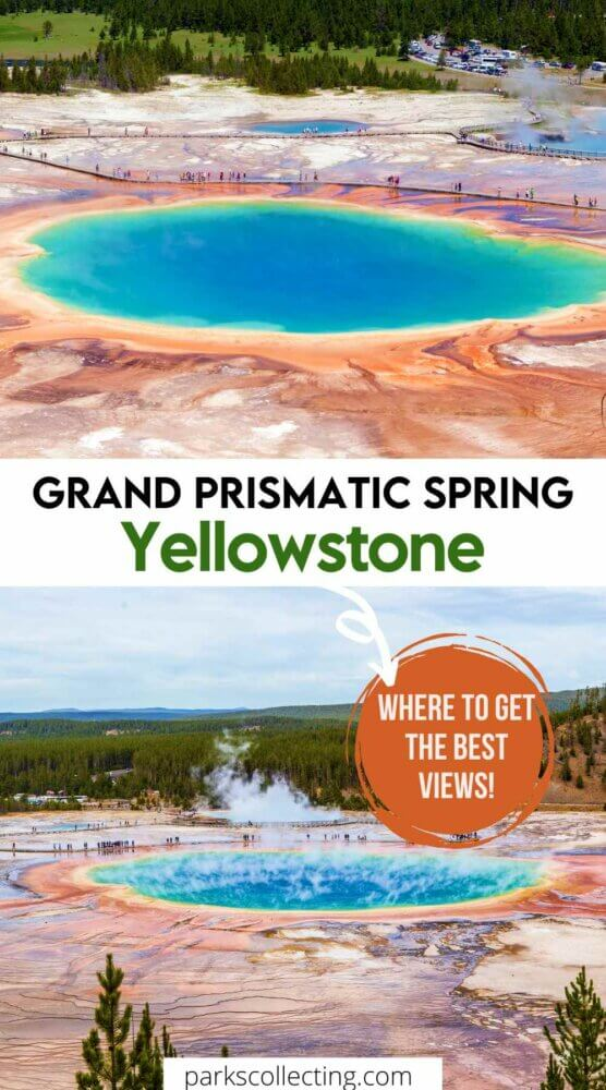 Grand Prismatic Spring Overlook Yellowstone Where To Get The Best Views