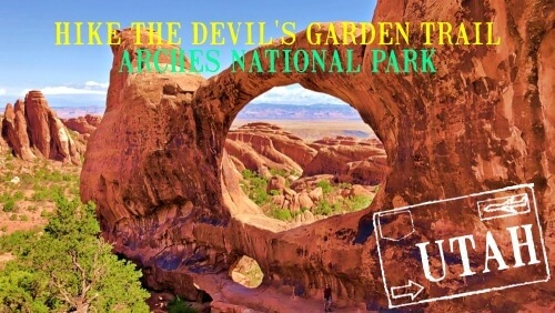 Hike the Devils Garden Trail Arches National Park