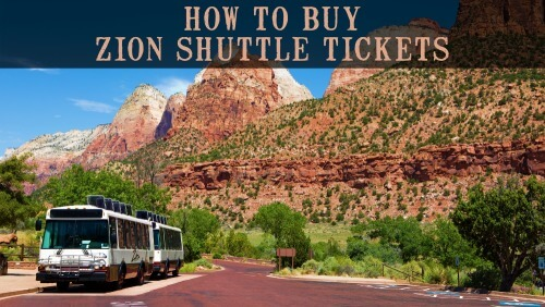 How to Buy Zion Shuttle Tickets