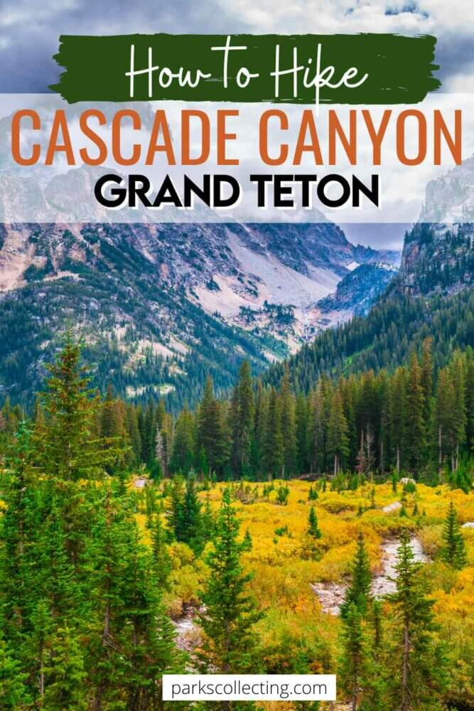 How to Hike the Cascade Canyon Trail in Grand Teton