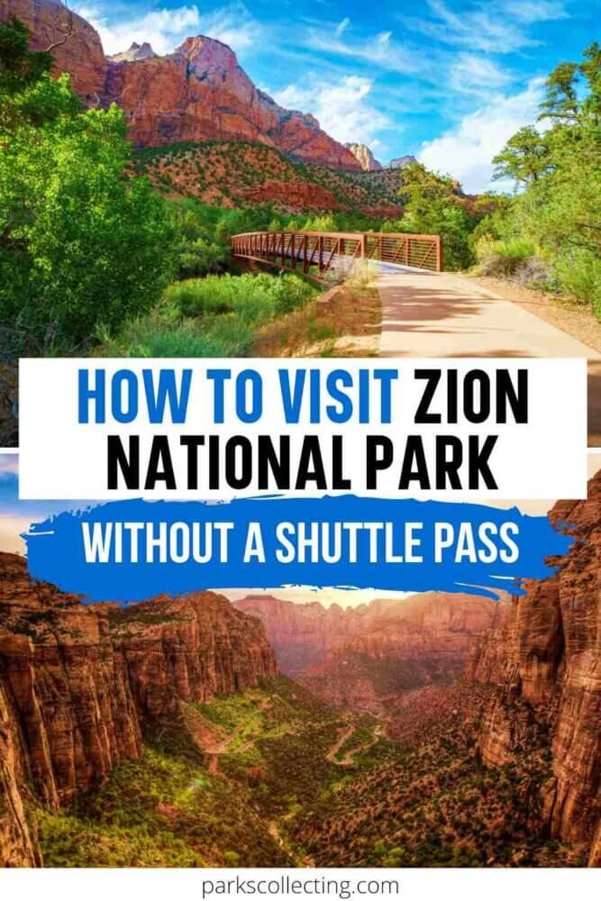 How to Visit Zion National Park Without a Shuttle Pass