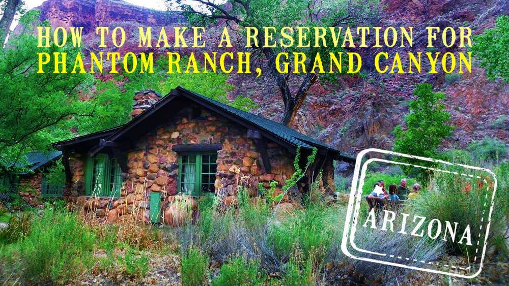How to make a reservation for phantom ranch grand canyon