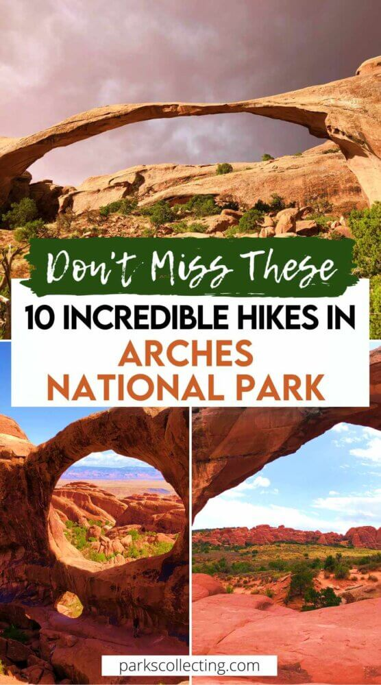 Incredible Hikes in Arches National Park