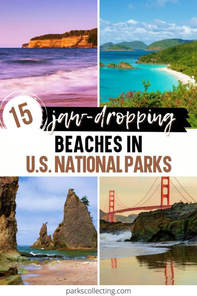 Jaw Dropping Beaches in U.S. National Parks