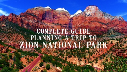 Planning a Trip to Zion National Park