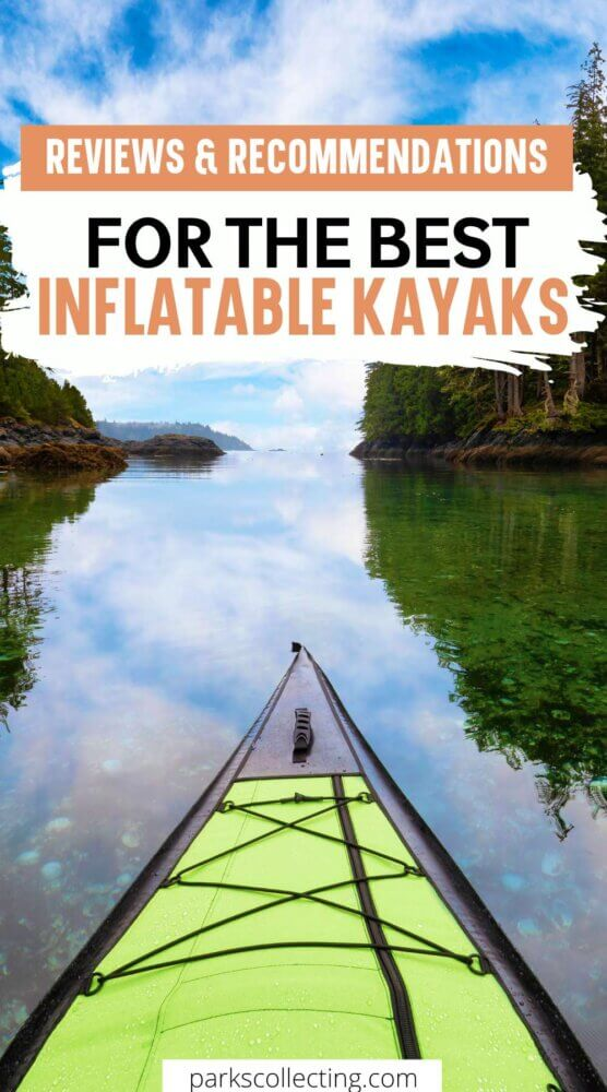 Reviews and Recommendations for the Best Inflatable Kayaks