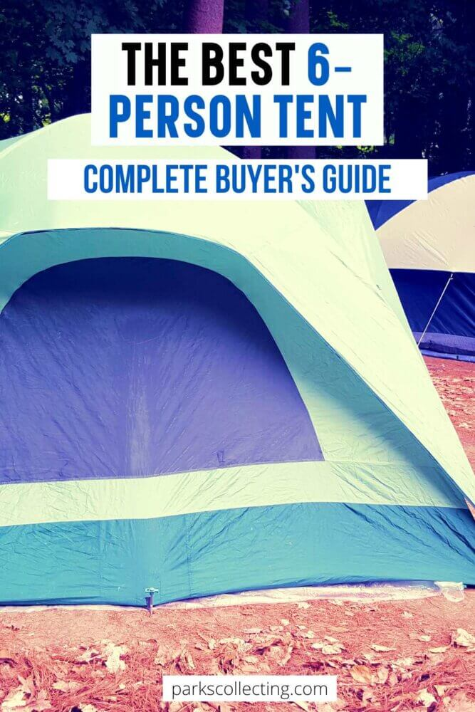 The Best 6-Person Tent_Complete Buyers Guide