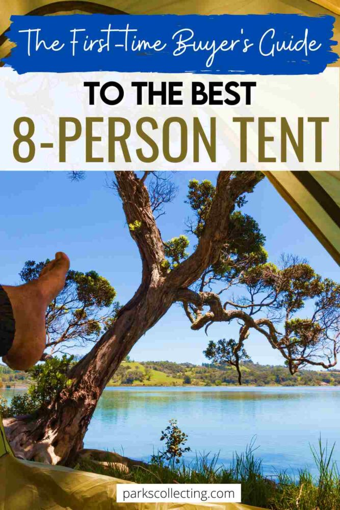 The Best 8-Person Tent First Time Buyers Guide