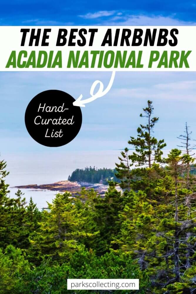 The Best Airbnbs Acadia National Park