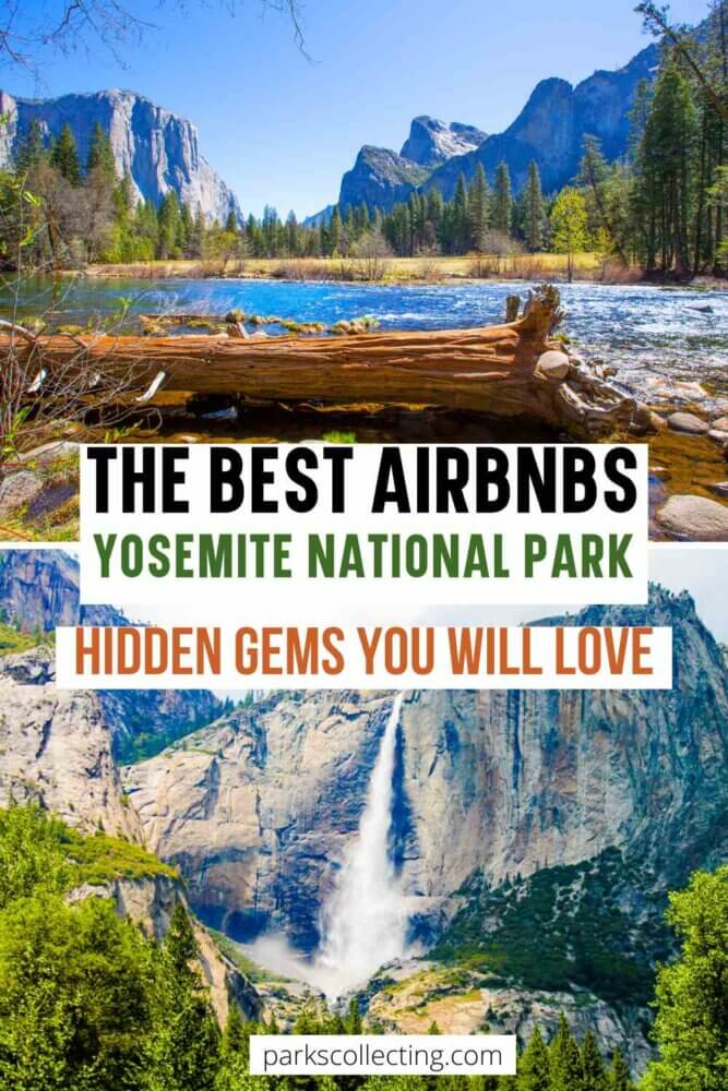 The Best Airbnbs Yosemite National Park