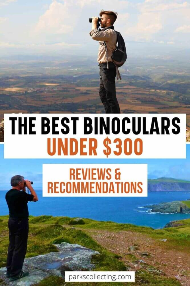 The Best Binoculars Under $300_ Reviews and Recommendations