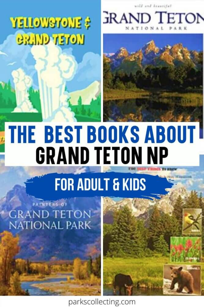 The Best Books About Grand Teton National Park_For Adults and Kids