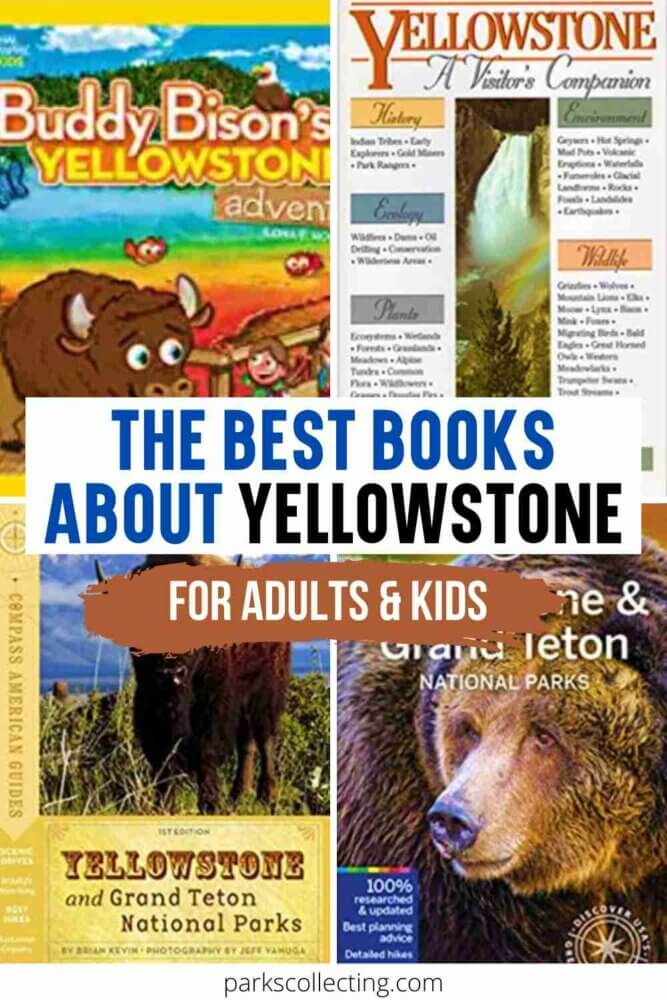 The Best Books About Yellowstone National Park_For Adults and Kids