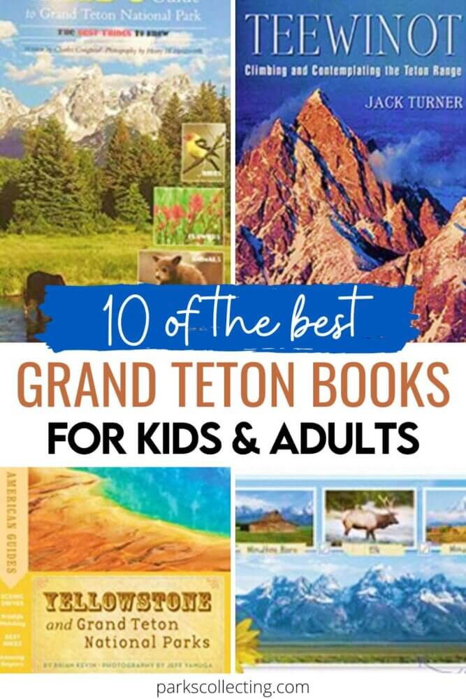 The Best Grand Teton Books_For Kids and Adults