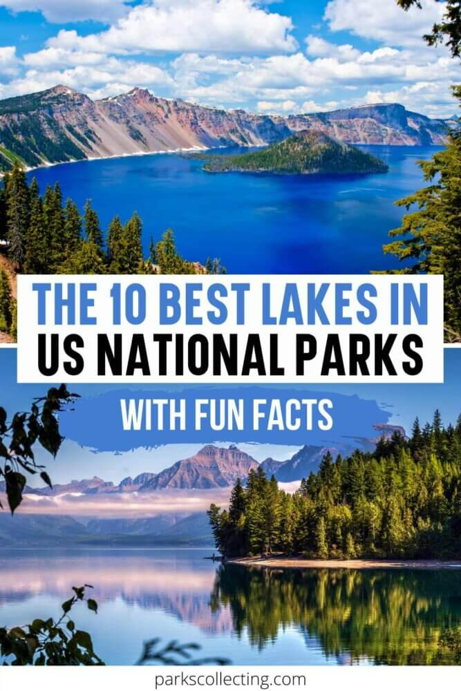 The Best Lakes in US National Parks